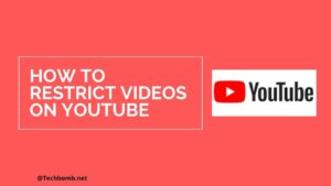 How To Restrict YouTube Videos on phone