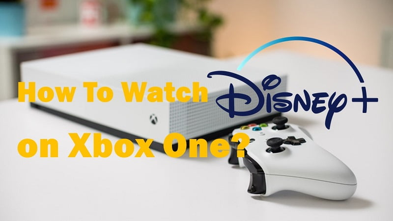 How to watch Disney Plus on Xbox One?