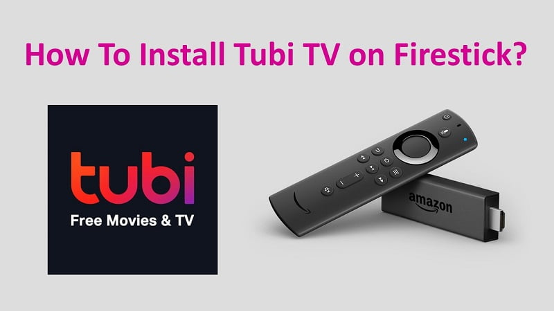 How To Install Tubi TV on Firestick or Amazon Fire TV?