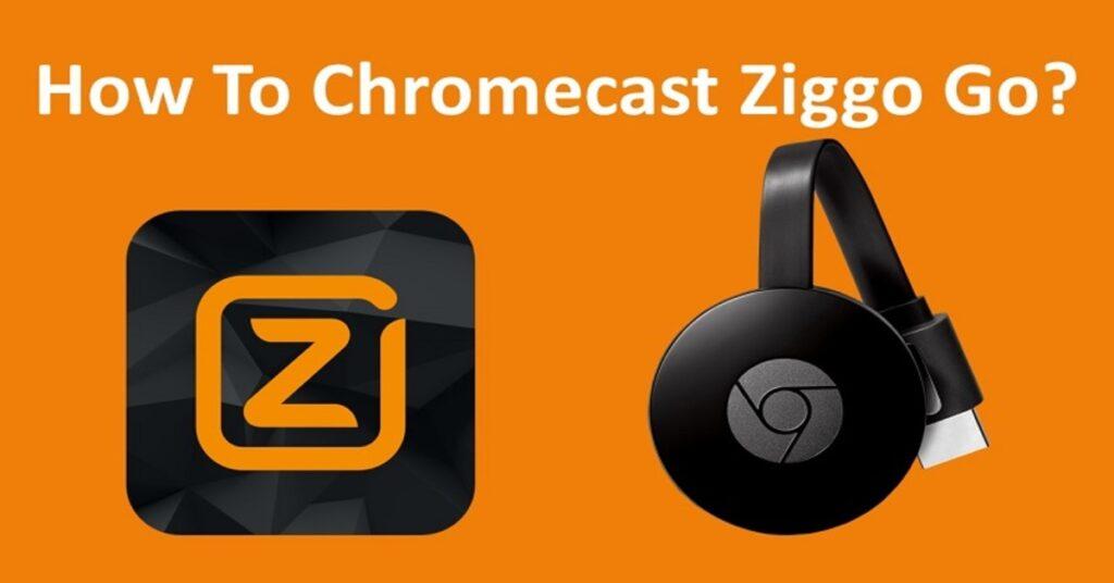 chromecast Ziggo go