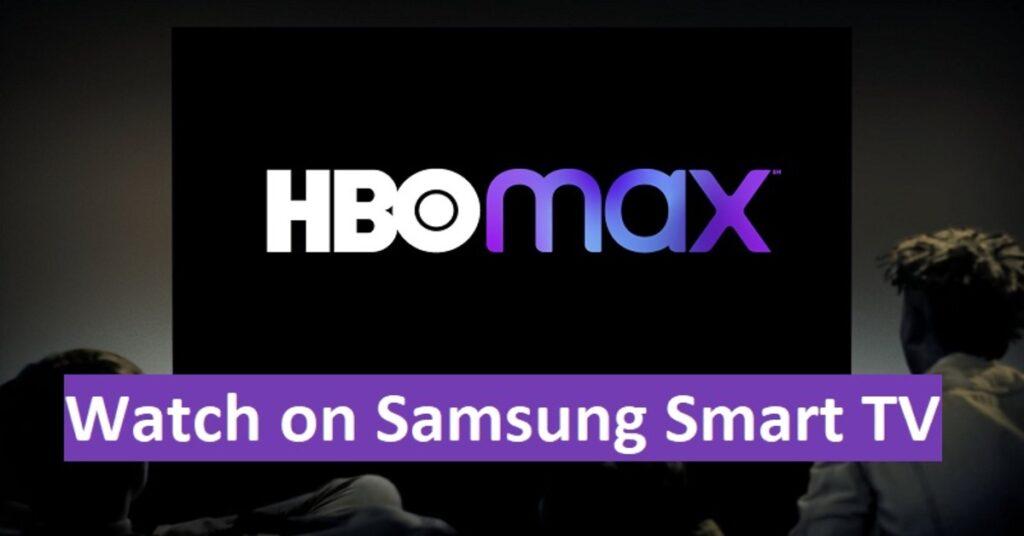 Download HBO Max on Samsung Smart TV