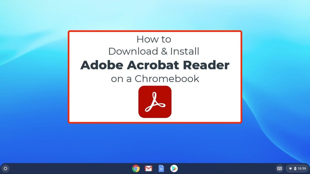 install Adobe Acrobat Reader on Chromebook