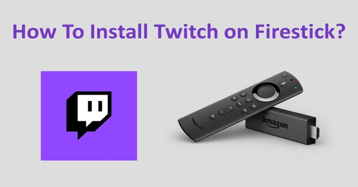 How To Install Twitch on Amazon Fire TV [2020]