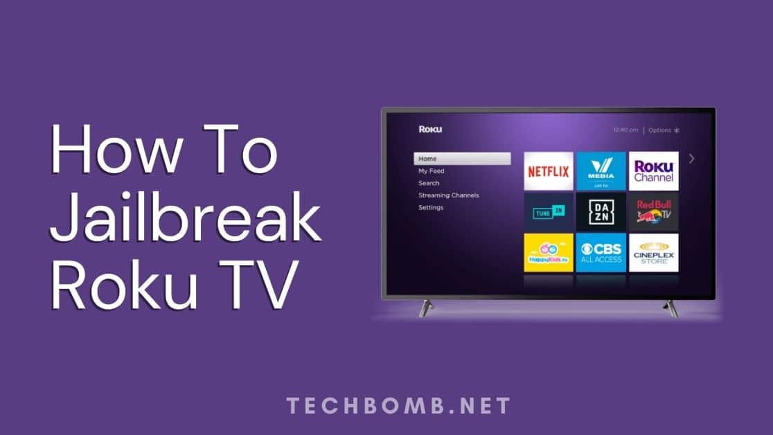 How To Jailbreak Roku TV? roku jailbreak-Unlock [2020]