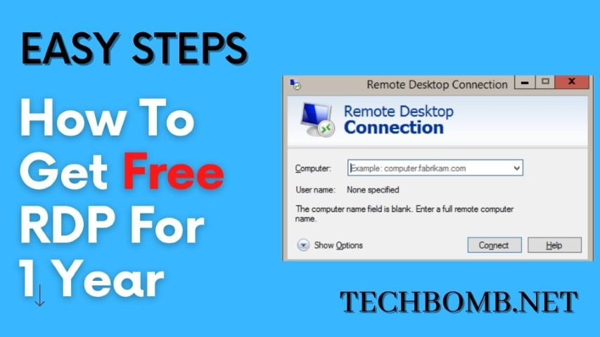 How To Get Free RDP For 1 Year?