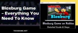 Bloxburg Game - Everything You Need To Know