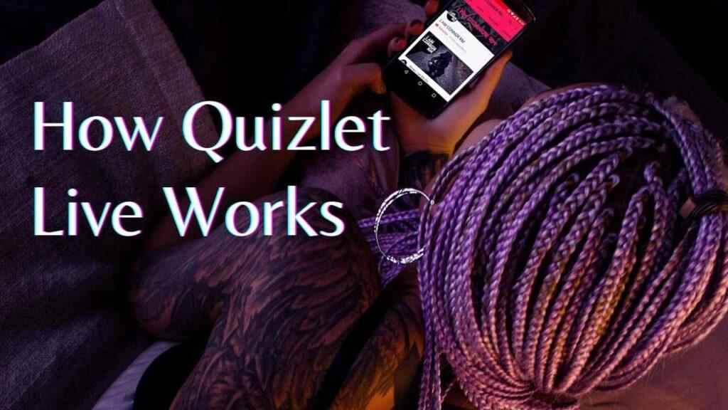 How Quizlet Live Works